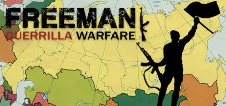 Freeman: Guerrilla Warfare v0.222 скачать