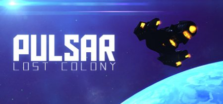 PULSAR: Lost Colony v20.3 скачать