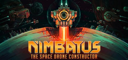 Nimbatus — The Space Drone Constructor v0.5.9 скачать