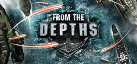From The Depths v2.3.1.13 скачать