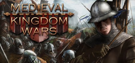 Medieval Kingdom Wars v72 скачать