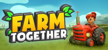 Farm Together v26.12.2018 (Update 14) скачать
