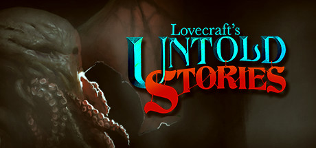 Lovecraft's Untold Stories v1.02s скачать