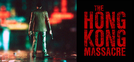 The Hong Kong Massacre v1.03 скачать